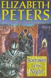 Peters, Elizabeth - Borrower of the Night [antikv�r]