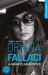 Oriana Fallaci - A harag �s a b�szkes�g - A harag-tril�gia 1. [eK�nyv: epub, mobi]