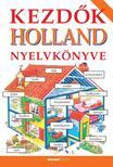 Helen Davies - Hantosné Reviczky Dóra - Kezdők holland nyelvkönyve