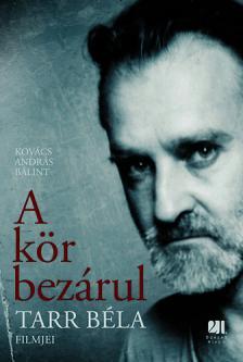 KOV�CS ANDR�S B�LINT - A K�R BEZ�RUL - TARR B�LA FILMJEI