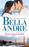 Bella Andr� - Csak t�ged l�tlak [eK�nyv: epub,  mobi]