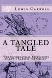 Lewis Carroll - A Tangled Tale [eK�nyv: epub,  mobi]