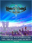 Yuw The - Kingdom Hearts Unchained X Unofficial Walkthroughs Tips,  Tricks,  & Game Secrets [eK�nyv: epub,  mobi]