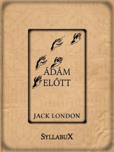 Jack London - Ádám előtt [eKönyv: epub, mobi]