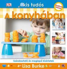 Lisa Burke - A konyhában - Kis tudós sorozat
