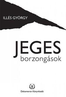 Ill�s Gy�rgy - Jeges borzong�sok [eK�nyv: epub, mobi]