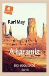 Karl May - A haramia [eK�nyv: epub,  mobi]