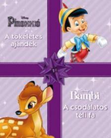 . - Disney kar�csonyi mes�k: Pinokki� / Bambi