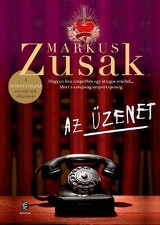 Markus Zusak - Az üzenet