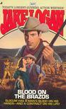 Logan, Jake - #227,  Blood on the Brazos [antikvár]