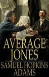 Adams Samuel Hopkins - Average Jones [eKönyv: epub,  mobi]