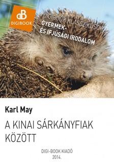 Karl May - A kinai s�rk�nyfiak k�zt [eK�nyv: epub, mobi]