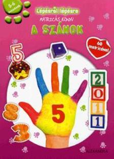 - Lépésről lépésre matricás könyv - A számok5-6 éveseknek - 60 matricával