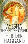 HAGGARD, H. RIDER - Ayesha: The Return of She [eKönyv: epub,  mobi]