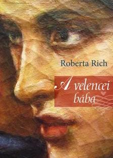Roberta Rich - A velencei b�ba [eK�nyv: epub, mobi]