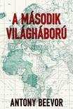 Antony Beevor - A m�sodik vil�gh�bor� [eK�nyv: epub,  mobi]
