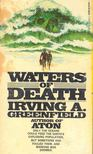 Greenfield, Irving A. - Waters of Death [antikvár]