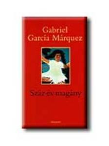 Gabriel Garc�a M�rquez - Sz�z �v mag�ny