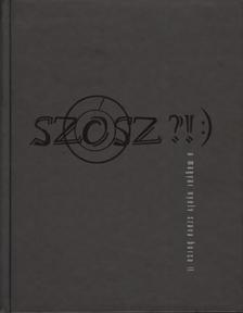 - SZ�SZ?!:) A MAGYAR NYELV SZAVA-BORSA II.