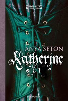Anya Seton - Katherine 1.