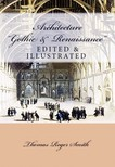 Thomas Roger Smith, Edward J. Poynter, Murat Ukray - Architecture (Gothic and Renaissance) [eKönyv: epub,  mobi]