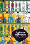 - Színező felnőtteknek - Egyiptomi motívumok