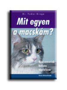 Dr. Fodor Kinga - MIT EGYEN A MACSK�M? - KEDVENCEINK HELYES T�PL�L�SA
