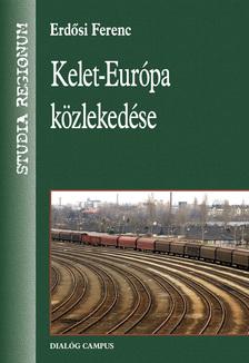 Erd�si Ferenc - Kelet-Eur�pa k�zleked�se