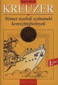 Danka Attila (szerk.) - KREUZER - 1. SZINT - 1000 SZ�VAL
