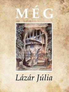 Lázár Júlia - Még [eKönyv: epub, mobi]
