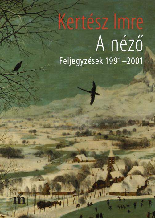 Kertész Imre: A néző