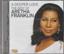 - A DEEPER LOVE 2CD THE BEST OF ARETHA FRANKLIN