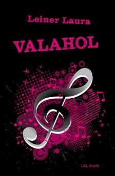 Leiner Laura - Valahol (Bexi 5.)