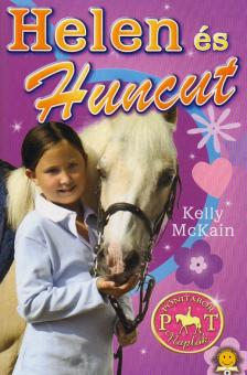 Kelly McKain - Helen és Huncut - Pónitábor naplók 1. - KEMÉNY BORÍTÓS