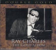 - RAY CHARLES THE GOLD ALBUM 2CD