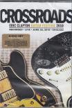 - CROSSROADS - ERIC CLAPTON GUITAR FESTVAL 2010 2DVD