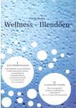 G�r�g Ibolya - Wellness - Illend�en I.Ill� vend�gfogad�s II.Illedelmes vend�g