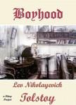 Lev Nikolayevich Tolstoy, C. J. Hogarth, Murat Ukray - Boyhood [eK�nyv: epub,  mobi]
