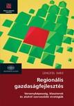 Lengyel Imre - Regionális gazdaságfejlesztés  [eKönyv: epub,  mobi]