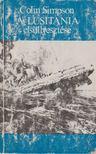 COLIN SIMPSON - A Lusitania els�llyeszt�se [antikv�r]