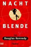 Douglas Kennedy - Nacht blende [antikv�r]
