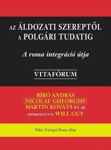 Nicolae Georghe, Martin Kovats, Željko Jovanović Bíró András - Az áldozati szereptől a polgári tudatig [eKönyv: epub, mobi]