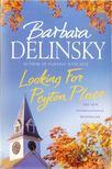 Barbara Delinsky - Looking For Peyton Place [antikvár]