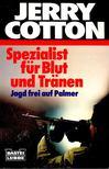 Cotton, Jerry - Spezialist für Blut und Tränen [antikvár]