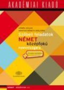 D�m�k Szilvia, Mondvay-N�meth Bogl�rka - Sz�beli feladatok n�met k�z�pfok� nyelvvizsg�ra