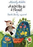 M�sz�ly Mikl�s - A PIPISKE �S A F�SZ�L