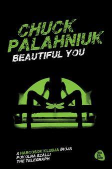 Chuck Palahniuk - Beautiful you #
