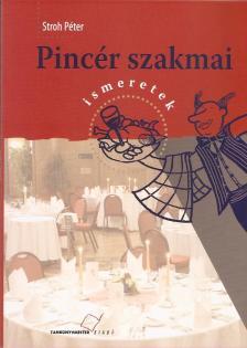 STROH P�TER - TM-61003 PINC�R SZAKMAI ISMERETEK