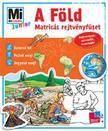 Monika Ehrenreich - Mi MICSODA Junior matricás rejtvényfüzet - A Föld