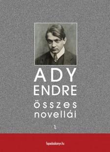 Ady Endre - Ady Endre összes novellái I. kötet [eKönyv: epub, mobi]